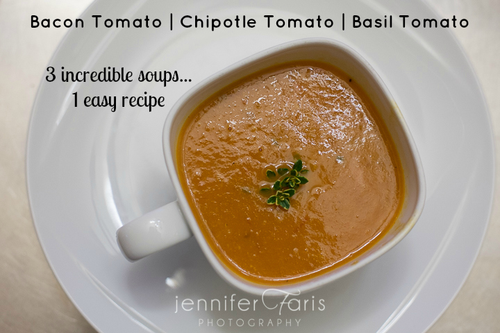 Easy Roasted Tomato Soup: 3 Flavors - 1 Recipe